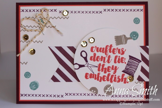 Crafters Don't Lie They Embellish card made with Stampin' Up! Love You Sew stamp set