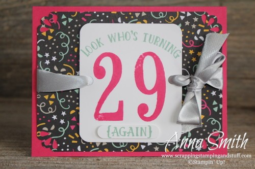 Happy 29th Birthday Again Card Scrapping Stamping And Stuff