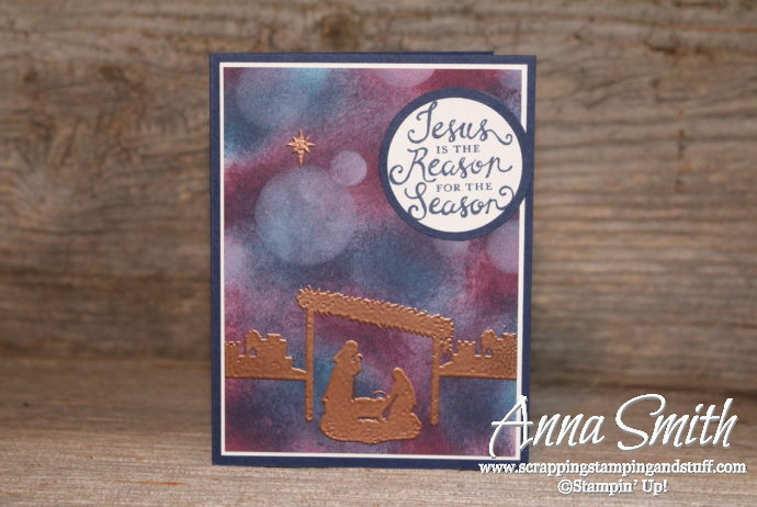 Bokeh Technique Stampin' Up! Joyful Nativity Christmas Card also uses Reason for the Season set