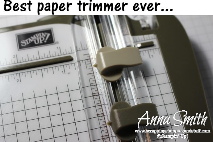 Stampin' Up! Trimmer - the Best Paper Trimmer Ever