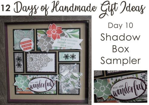 12 Days of Handmade Gift Ideas - Day 10 Shadow Box Sampler featuring Stampin' Up! products, Frosted Floral paper, Rooted in Nature stamp set, and Nature's Roots thinlits