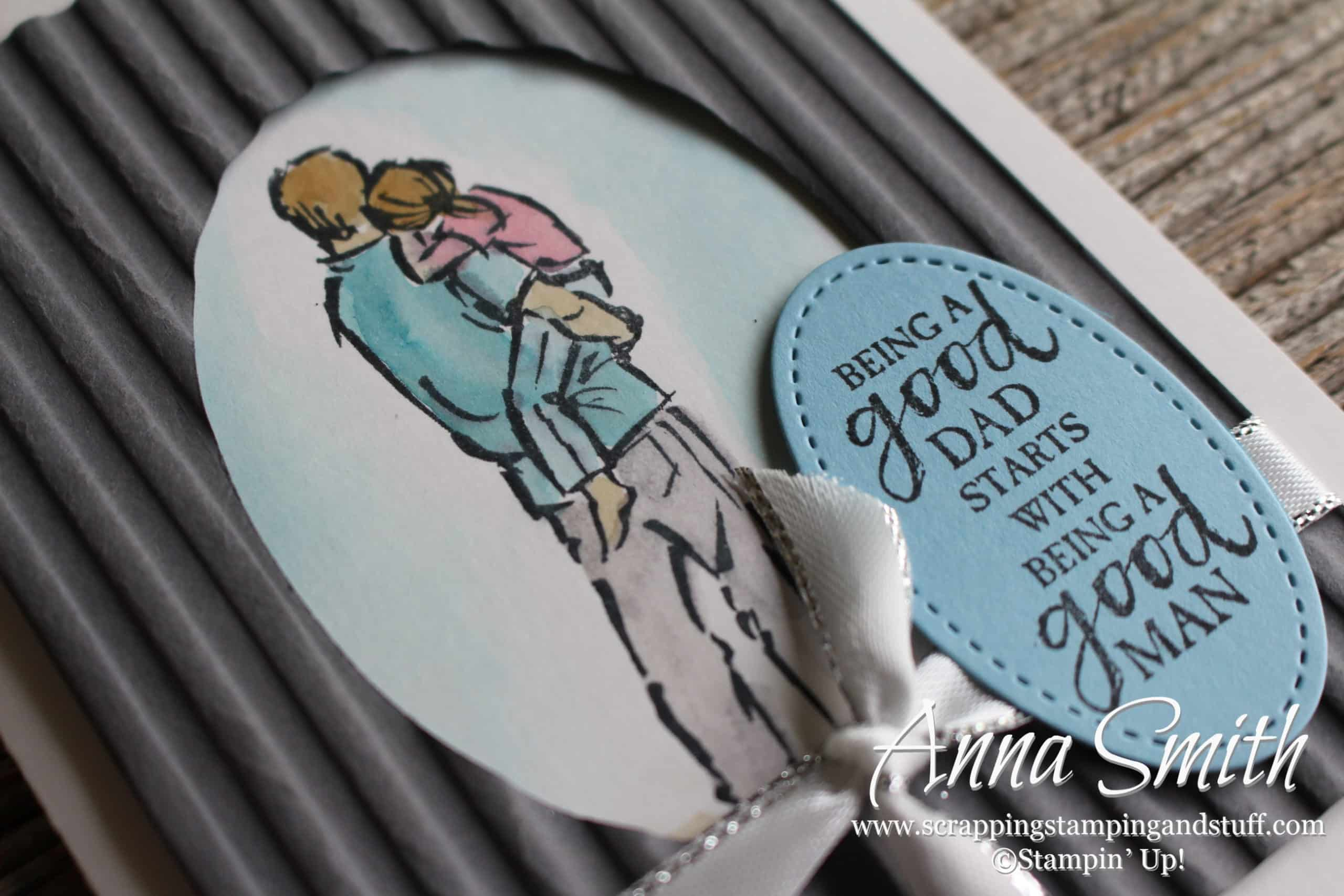 Celebrate Dads Day With Stampin Up A Good Man Scrapping