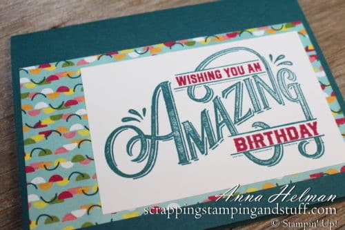 Cute cardmaking ideas for birthday with the Stampin Up! Everything Amazing stamp set in the 2019-2020 annual catalog. Pretty Peacock color makes it great for a man or woman.