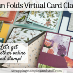 Join In With This Fun Folds Virtual Card Class! Let