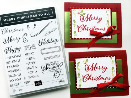 Simple Christmas Cards Using the Stampin' Up! Merry Christmas To All Stamp Set - A Christmas Stamp Set With Large Greetings!
