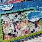 Underwater Ocean Scene Gel Water Shaker Card Tutorial Using The Stampin Up Whale Done Stamp Set
