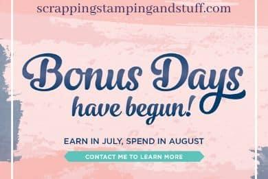 Bonus Days Are Here!
